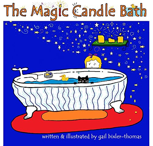 The Magic Candle Bath: A Bath and Bedtime Children's Story