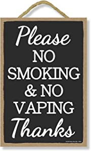 Honey Dew Gifts, Please No Smoking & No Vaping, Rules Sign for Rental Properties, Vacation Home Signs, Visitors Sign, 7 Inches by 10.5 Inches