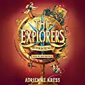 The Explorers: The Door in the Alley Audiobook by Adrienne Kress Narrated by Kristen Sieh