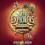 The Explorers: The Door in the Alley | Adrienne Kress