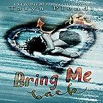 Bring Me Back | Taryn Plendl