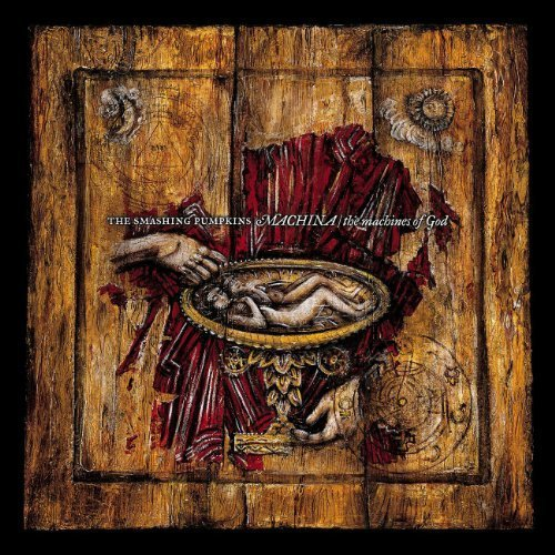Machina / The Machine Of God by The Smashing Pumpkins (2000-02-29)