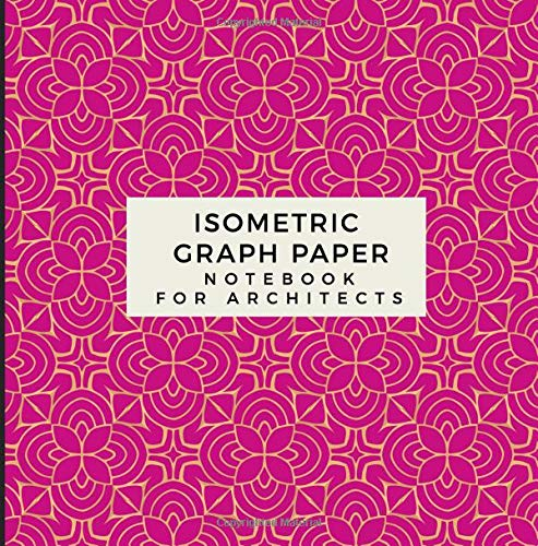 Isometric Graph Paper Notebook For Architects Grid Of Equilateral