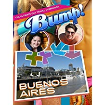 Bump! The Ultimate Gay Travel Companion - Buenos Aires