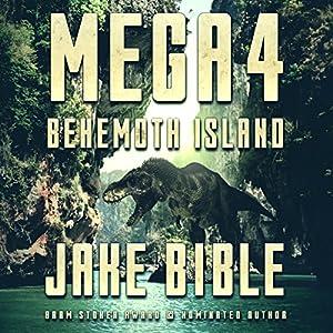 Mega 4: Behemoth Island Audiobook