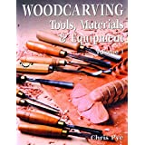 Woodcarving: Tools, Materials & Equipment Volume 1 (New Edition)