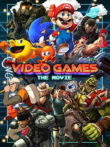Video Games: The Movie (Video Games)