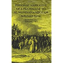 Personal Narrative of a Pilgrimage to Al Madinah and Meccah (Volume 2)