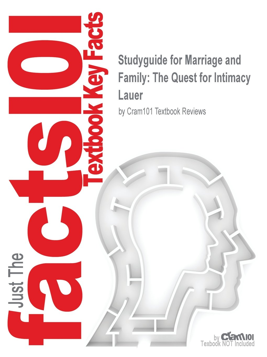 Read Online Studyguide for Marriage and Family: The Quest for Intimacy by Lauer, ISBN 9781259682292 pdf epub