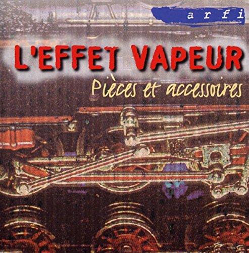 LEffet Vapeur Pieces Et Accessoires Mainstream Jazz