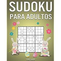 Sudoku Para Adultos: 300 Sudoku Fáciles, Medios, Difíciles, Muy Difíciles y Extremos para Adultos con Soluciones…