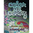 Color Me Corny: Adult Coloring Book of Corny Pickup Lines
