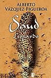 Front cover for the book Saud. El leopardo (Spanish Edition) by Alberto Vazquez-Figueroa