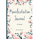 Manifestation Journal for Women: Law of Attraction Techniques and Tools to Get What You Want in Life | Writing Exercise Journ