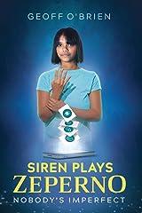 Siren Plays Zeperno Paperback