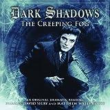 The Creeping Fog (Dark Shadows)