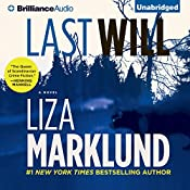 Last Will: Annika Bengtzon, Book 6 | Liza Marklund, Neil Smith (translator)