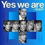 【早期購入特典あり】Yes we are(CD+DVD)(オリジナル・ポスター付)(A3サイズ / 1種)