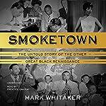 Smoketown | Mark Whitaker