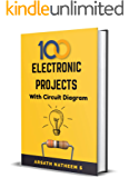 Top 100 Electronic Projects for Innovators: Handbook of Electronic Projects (Electronic Projects Books 1)