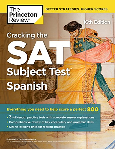 Pdf Teen Cracking the SAT Subject Test in Spanish, 16th Edition: Everything You Need to Help Score a Perfect 800 (College Test Preparation)