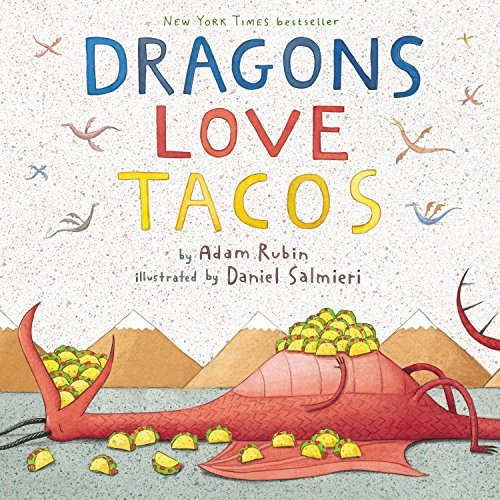 Dragons Love Tacos by Adam Rubin (unknown Edition) [Paperback(2012)]