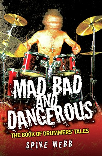 Mad, Bad and Dangerous - The Book of Drummers' - Coghlans Film