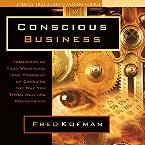 Conscious Business Hörbuch