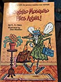 img - for Incognito Mosquito Flies Again! book / textbook / text book