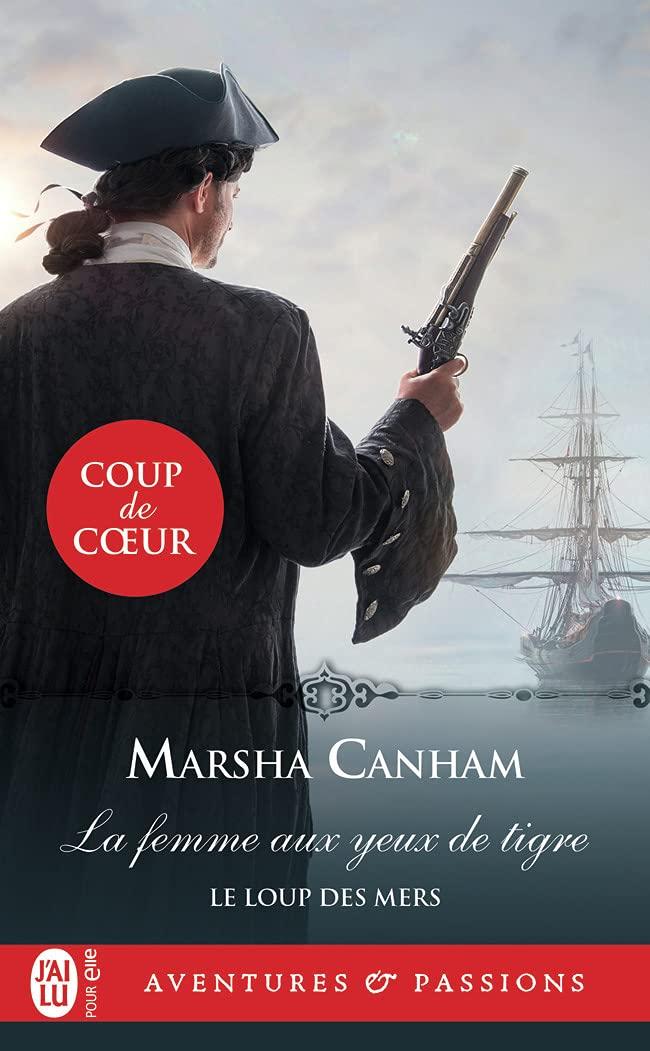 Le loup des mers - Tome 1 : La femme aux yeux de tigre de Marsha Canham 61zoofxokqS