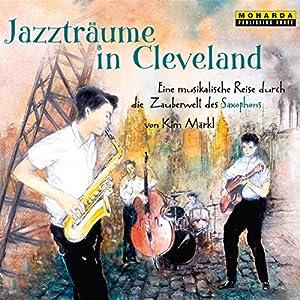 Jazzträume in Cleveland Hörbuch