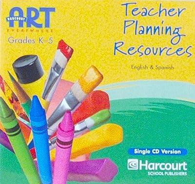 Harcourt School Publishers Art Everywhere: Teacher Planning Resource CD-ROM