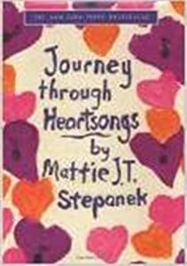 Heartsongs and Journey Through Heartsongs: & Journey Through Heartsongs