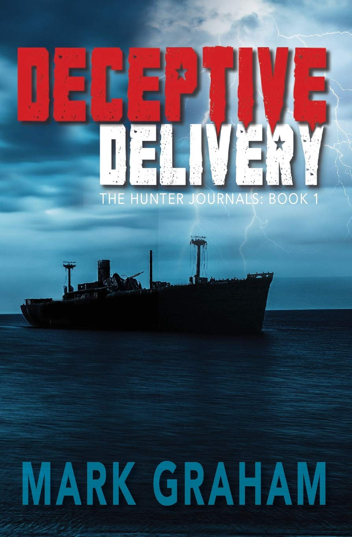 Deceptive Delivery: The Hunter Journals: Book 1 (Volume 1) ebook