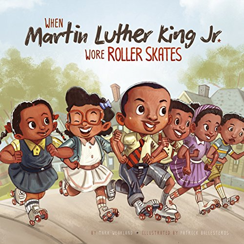 When Martin Luther King Jr. Wore Roller Skates (Leaders Doing Headstands) ()