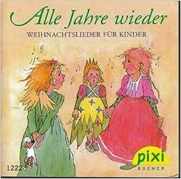 Weihnachtslieder Für Kleinkinder.Alle Jahre Wieder Weihnachtslieder Für Kinder Pixi Buch Nr 1222