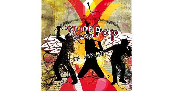 Lo Mejor Del Nuevo Pop En Español by Various artists on Amazon Music - Amazon.com