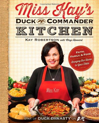 Miss Kay's Duck Commander Kitchen