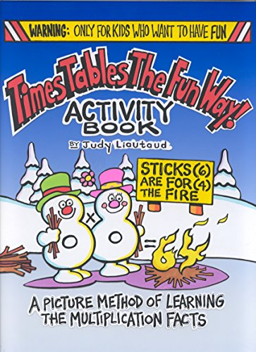 Times Tables the Fun Way Activity Book : A Picture Method of Learning the Multiplication ()