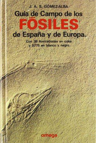 Descargar Libro Guia De Campo Fosiles España Y Europa Julio Gomez-alba Ruiz