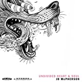 Buy JD McPHERSON – Undivided Heart & Soul New or Used via Amazon