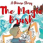 A Chinese Story: The Magic Brush | ci ci