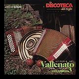 La Discoteca del Siglo - Historia del Vallenato en el Siglo Xx, Vol. 3
