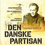 Den danske partisan: Historien om Paolo il danese | Thomas Harder