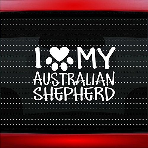 (Noizy Graphics I Love My Australian Shepherd - Dog Paw Heart Pet Family Car Sticker Truck Window Vinyl Decal Color: White)
