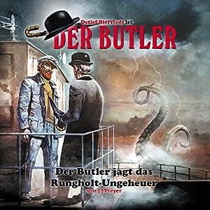 Der Butler jagt das Rungholt-Ungeheuer (Der Butler 2) Hörspiel
