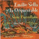 Suite Piazzollana by Emilio Solla (2004-11-16)