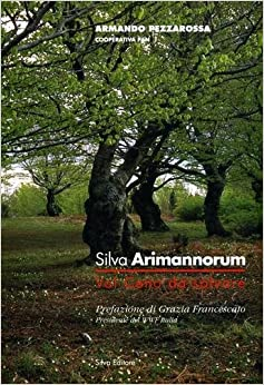 Book Silva arimannorum. Val Ceno da salvare