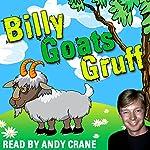 Billy Goats Gruff | Tim Firth