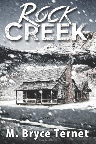 By M. Bryce Ternet Rock Creek [Paperback]